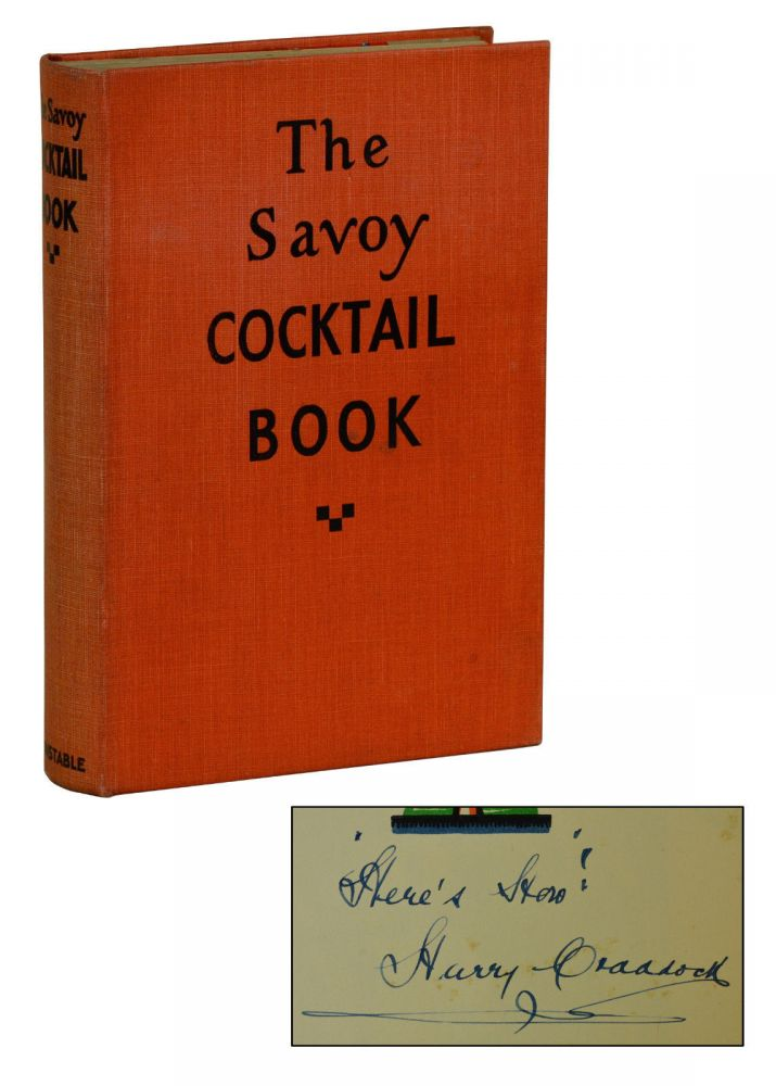 The Savoy Cocktail. Harry Craddock.