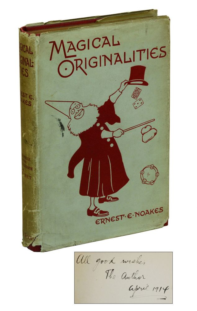 Magical Originalities: A Chat on Practical Magic. Ernest Noakes.