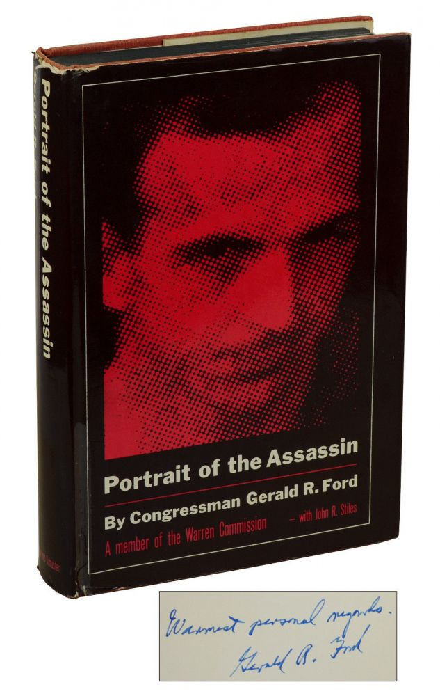 Portrait of the Assassin. Gerald R. Ford.