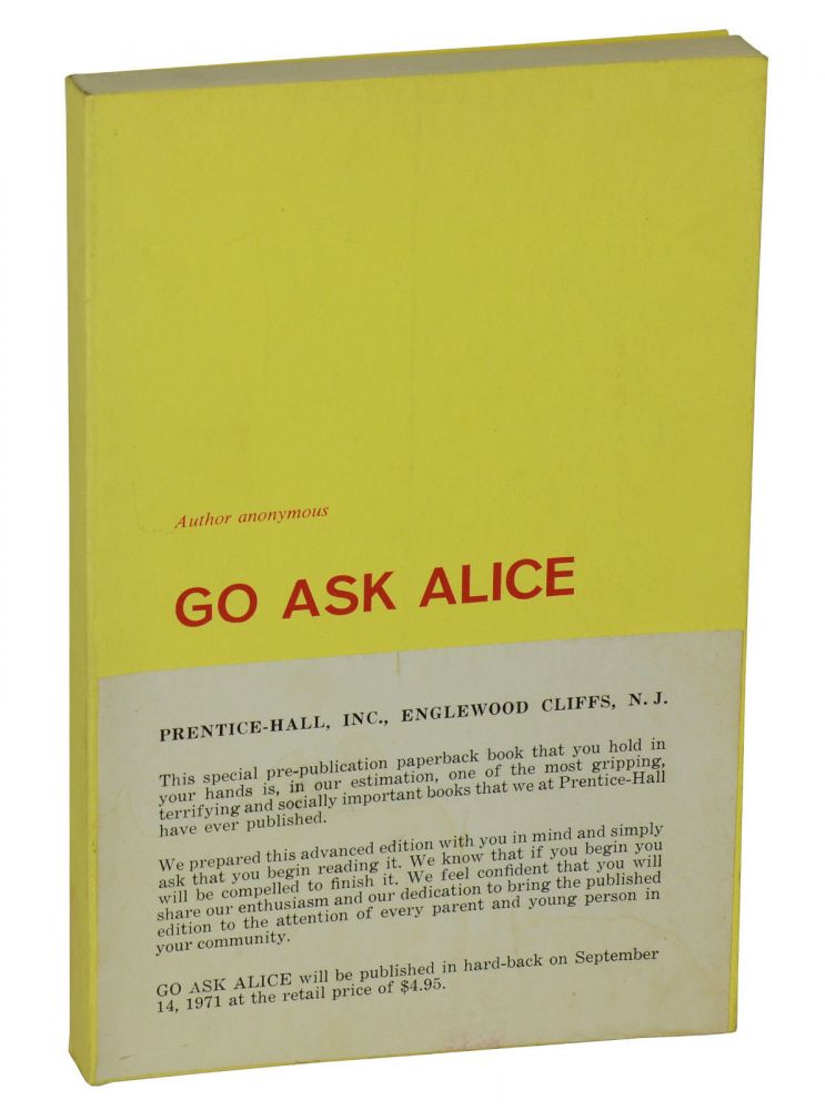 Go Ask Alice. Anonymous, Beatrice Sparks.