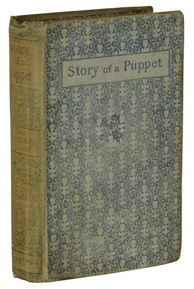 The Story of a Puppet or the Adventures of Pinocchio. Carlo Collodi, Carlo Lorenzini.
