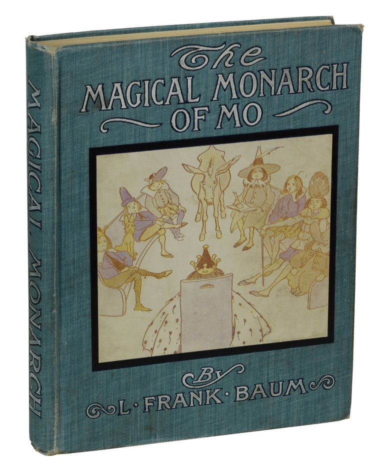 The Suprising Adventures of the Magical Monarch of Mo and His People. L. Frank Baum, Frank Verbeck.