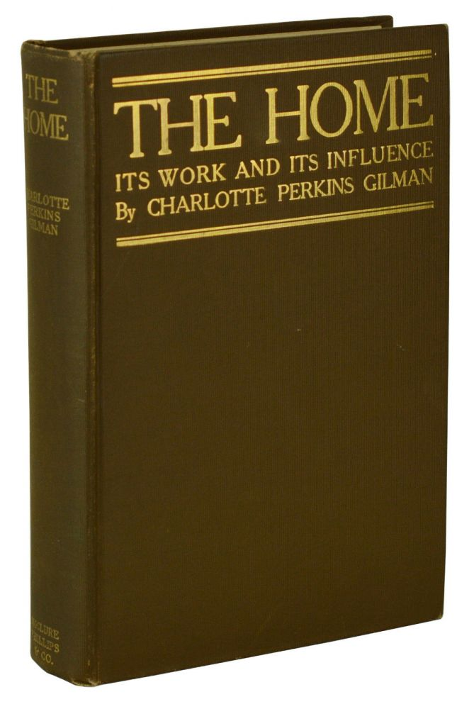 The Home. Charlotte Perkins Gilman.