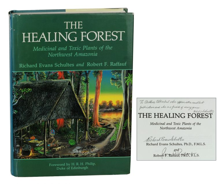 The Healing Forest: Medicinal and Toxic Plants of the Northwest Amazonia. Richard Schultes, Robert Ruffauf.