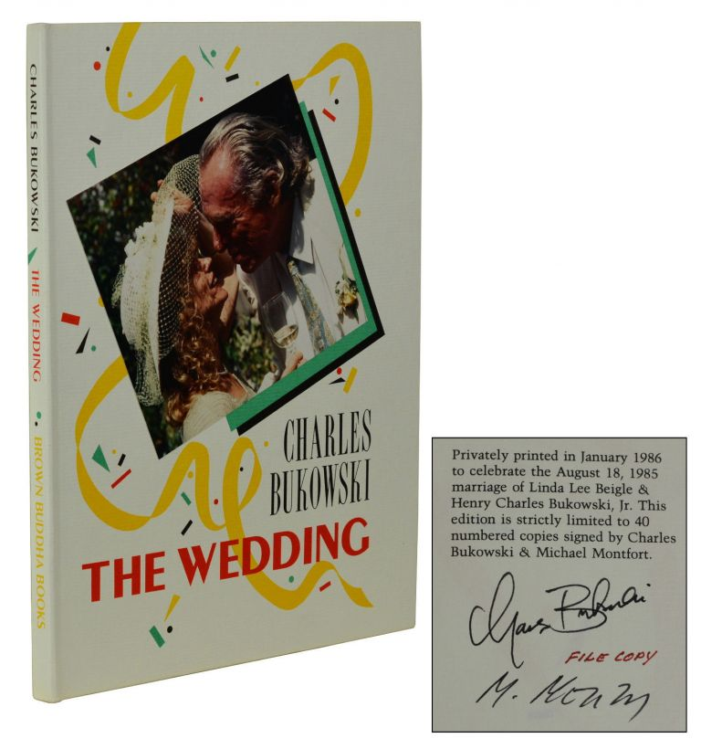 The Wedding. Charles Bukowski, Michael Montfort.