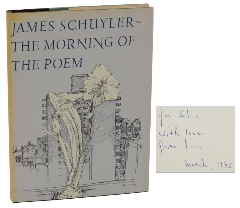 The Morning of the Poem. James Schuyler.