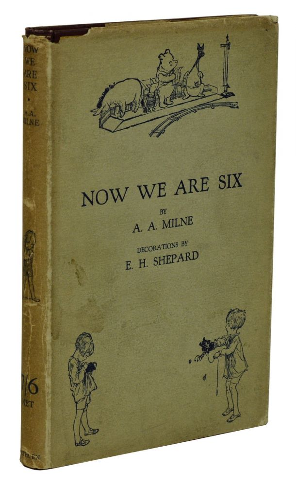 Now We Are Six. A. A. Milne, E. H. Shepard, Illustrations.