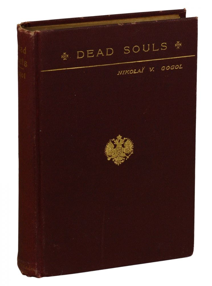Tchitchikoff's Journeys; or, Dead Souls. Nikolai Gogol, Isabel Hapgood.