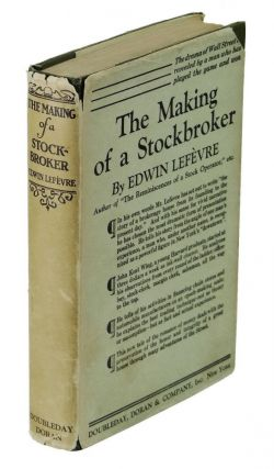 The Making of a Stockbroker. Edwin Lefevre