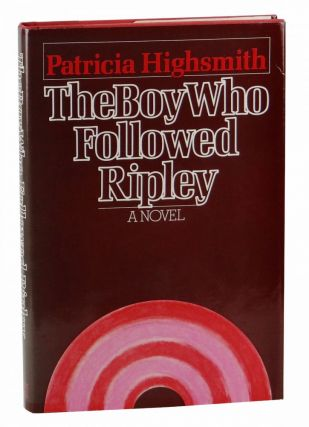 The Boy Who Followed Ripley. Patricia Highsmith