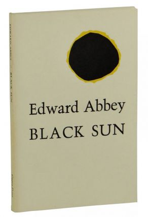 Black Sun. Edward Abbey.