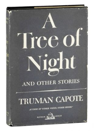 A Tree of Night and Other Stories. Truman Capote