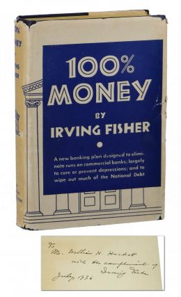 100% Money. Irving Fisher