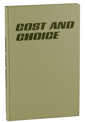 Cost and Choice: An Inquiry in Economic Theory