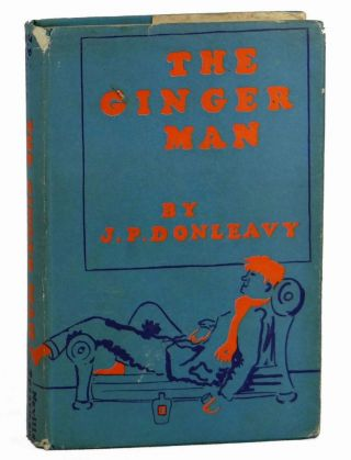 The Ginger Man. J. P. Donleavy