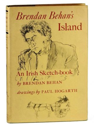 Brendan Behan's Island: An Irish Sketchbook. Brendan Behan, Paul Hogarth
