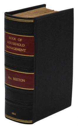 The Book of Household Management. Isabella Beeton.