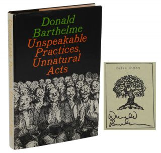 Unspeakable Practices, Unnatural Acts. Donald Barthelme