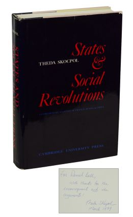 States & Social Revolutions: A Comparative Analysis of France, Russia, & China. Theda Skocpol,...