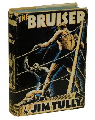 The Bruiser. Jim Tully