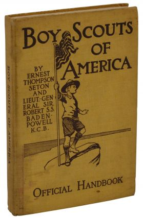 Boy Scouts of America: A Handbook of Woodcraft, Scouting and Life-craft. Ernest Thompson Seton,...