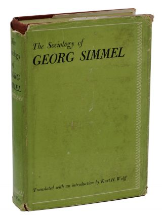 The Sociology of Georg Simmel. Georg Simmel, Kurt H. Wolff