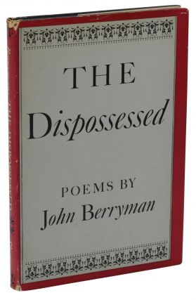 The Dispossessed. John Berryman