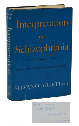 Interpretation of Schizophrenia. Silvano Arieti