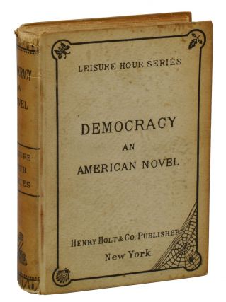 Democracy: An American Novel. Henry Adams.