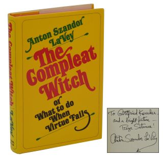 The Compleat Witch: or What to Do When Virtue Fails. Anton Szandor LaVey