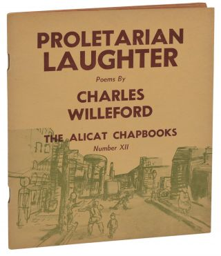 Proletarian Laughter. Charles Willeford