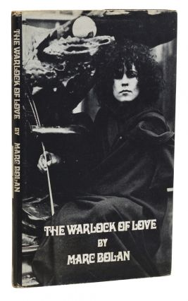The Warlock of Love. Marc Bolan