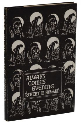 Always Comes Evening. Robert E. Howard