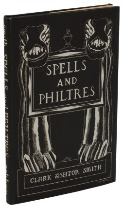 Spells and Philtres. Clark Ashton Smith