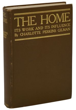 The Home. Charlotte Perkins Gilman