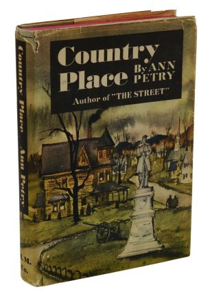Country Place. Ann Petry