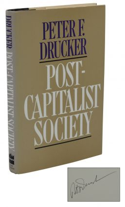 Post-Capitalist Society. Peter F. Drucker.