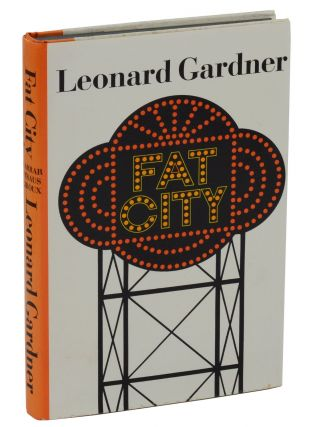 Fat City. Leonard Gardner.