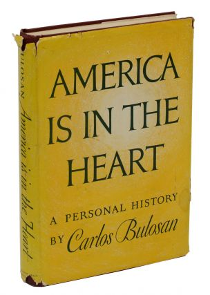 America is in the Heart: A Personal History. Carlos Bulosan.