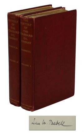 The History of the Standard Oil Company (Volumes I & II). Ida M. Tarbell.
