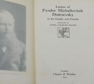 Letters of Fyodor Michailovitch Dostoyevsky to His Family and Friends