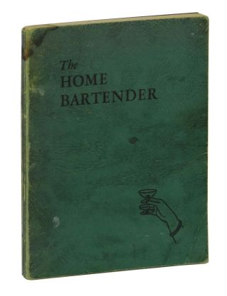 The Home Bartender. E. R. Thomas Bensen