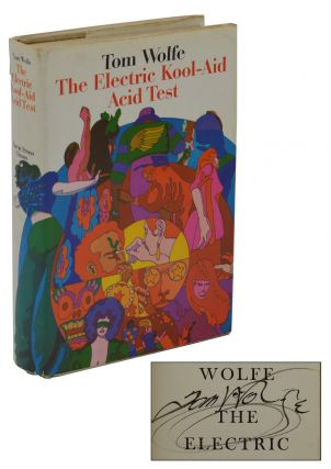 The Electric Kool-Aid Acid Test. Tom Wolfe.