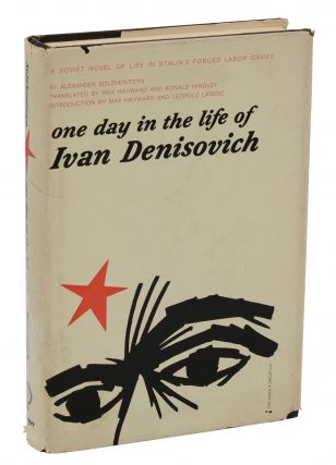 One Day in the Life of Ivan Denisovich. Alexander Solzhenitsyn, Alexander Hayward, Ronald Hingley