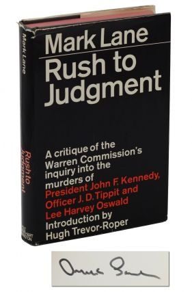 Rush to Judgment: A Critique of the Warren Commission's Inquiry into the Murders of President...