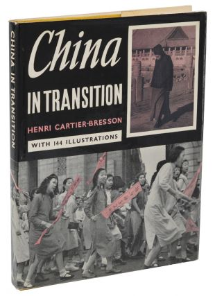 China in Transition. Henri Cartier-Bresson.