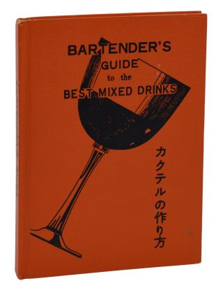 Bartender's Guide to the Best Mixed Drinks. Kappa.