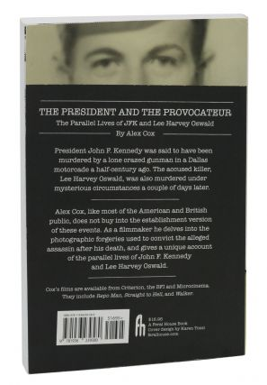 The President and the Provocateur: The Parallel Lives of JFK and Lee Harvey Oswald