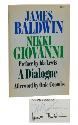 A Dialogue. James Baldwin, Nikki Giovanni, Ida Lewis, Orde Coombs, Preface, Afterword