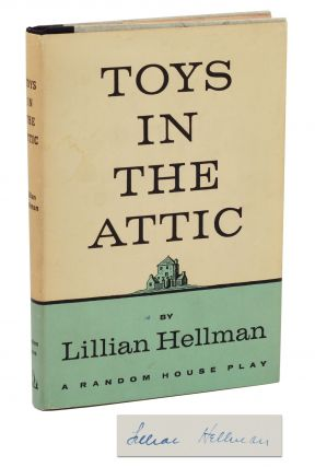 Toys in the Attic. Lillian Hellman